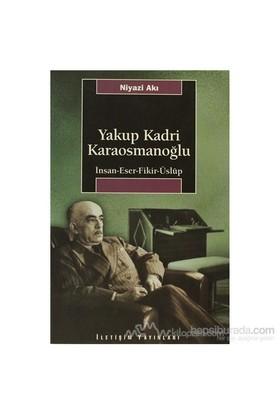 Yakup Kadri Karaosmanoğlu-Niyazi Akı