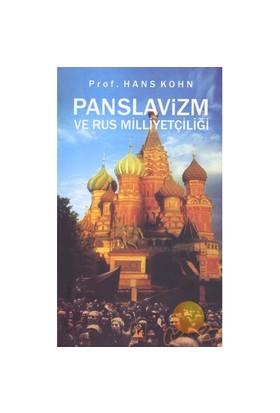 PANSLAVİZM VE RUS MİLLİYETÇİLİĞİ