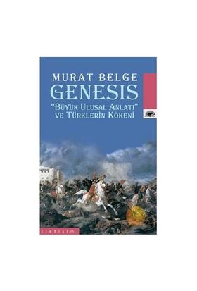 """Genesis - """"Büyük Ulusal Anlatı"""""""