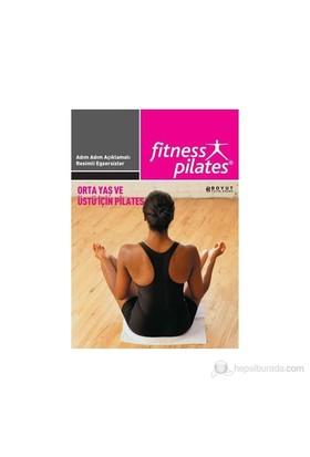 Senin Seçimin Pilates - Orta Yaş Ve Üstü İçin Pilates Orta Seviye Egzersizleri-Kolektif