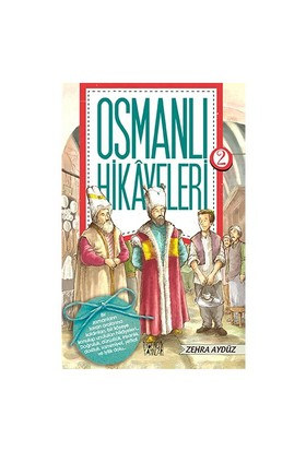 Osmanlı Hikayeleri 2-Zehra Aydüz