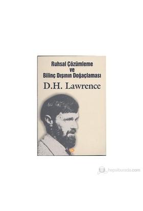 Ruhsal Çözümleme Ve Bilinç Dışının Doğaçlaması-David Herbert Lawrence