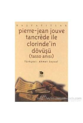 Tancrede İle Clorinde'İn Dövüşü Tasso Anısı-Pierre Jean Jouve