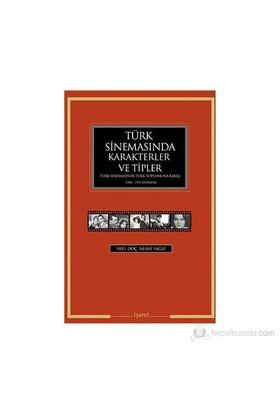 Türk Sinemasında Karakterler Ve Tipler-Nebat Yağız