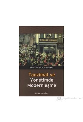 Tanzimat Ve Yönetimde Modernleşme-Bilal Eryılmaz