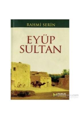 Eyüp Sultan (Evliya-018/P13)-Rahmi Serin