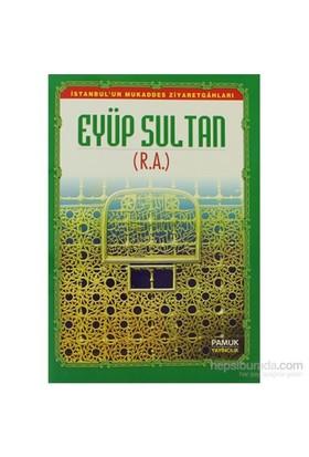 Eyüp Sultan (Evliya-011/P13)-Derleme