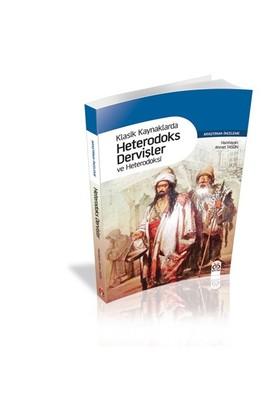 Klasik Kaynaklarda Heterodoks Dervişler Ve Heterodoksi-Ahmet Taşğın