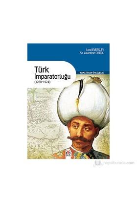 Türk İmparatorluğu - (1288 - 1924)