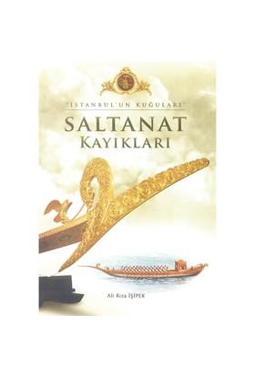 İstanbul'un Kuğuları - Saltanat Kayıkları