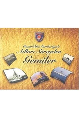Osmanlı'Dan Cumhuriyet'E Adları Süregelen Gemiler-Komisyon
