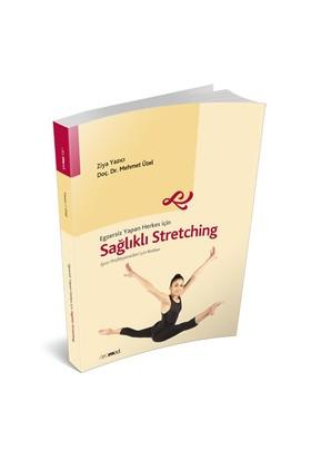 Sağlıklı Stretching - Ziya Yazıcı