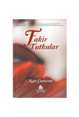 Fakir tutkular - KATE CAMERON