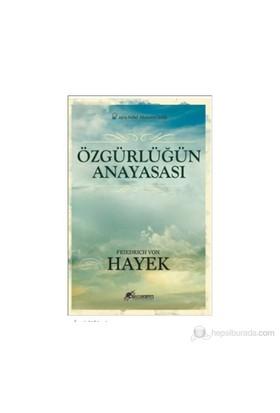 Özgürlüğün Anayasası-Friedrich Von Hayek