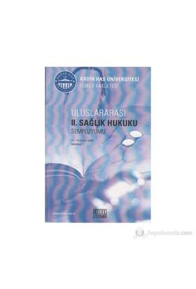 Uluslararası 2. Sağlık Hukuku Sempozyumu-Kolektif