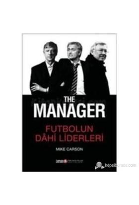 The Manager - Futbolun Dahi Liderleri - Mike Carson