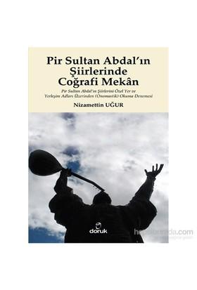 Pir Sultan Abdal'In Şiirlerinde Coğrafi Mekân-Nizamettin Uğur