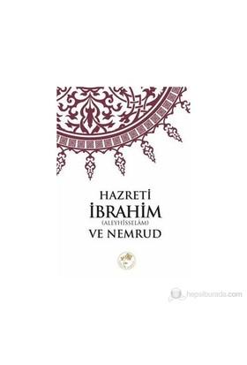 Hazreti İbrahim (A.S) Ve Nemrud-Kolektif