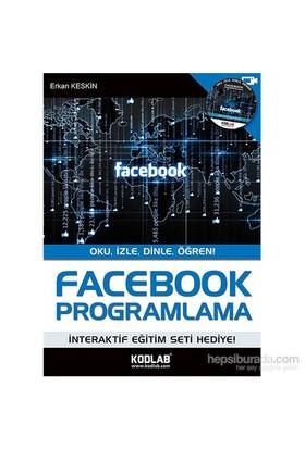 Facebook Programlama - Erkan Keskin