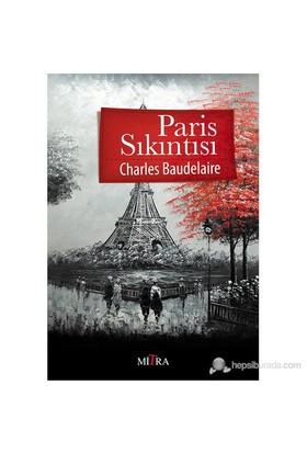Paris Sıkıntısı-Charles Baudelaire