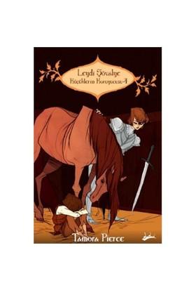 Küçüklerin Koruyucusu 4: Leydi Şövalye-Tamora Pierce