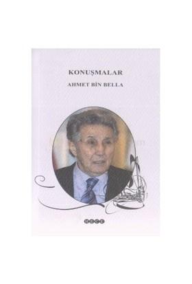 Konuşmalar-Ahmet Bin Bella