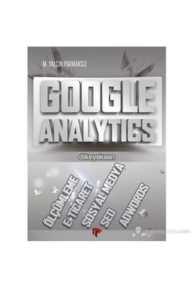 Google Analytics - M. Yalçın Parmaksız