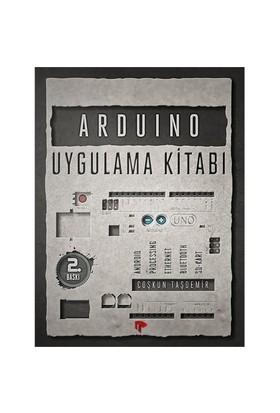 Arduino Uygulama Kitabı - Coşkun Taşdemir