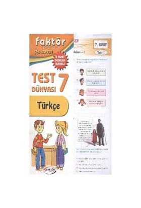 Faktör 7. Sınıf Türkçe Test Dünyası-Kolektif