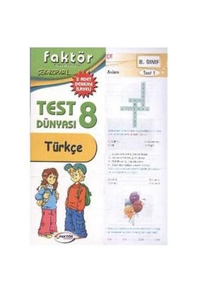 Faktör 8. Sınıf Türkçe Test Dünyası-Kolektif