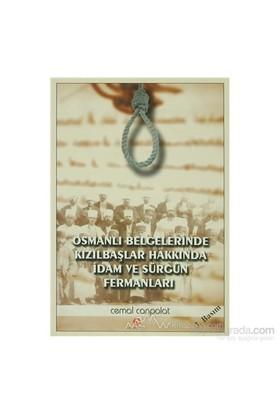 Osmanlı Belgelerinde Kızılbaşlar Hakkında İdam Ve Sürgün Fermanları-Cemal Canpolat