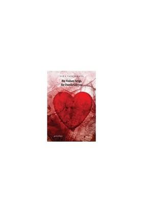 Bir Yudum Sevgi, Bir Damla Gözyaşı-Esra Yalçınkaya