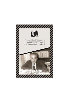 On Dokuzuncu Asır Türk Edebiyatı Tarihi - Ahmet Hamdi Tanpınar