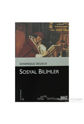Sosyal Bilimler-Dominique Desjeux