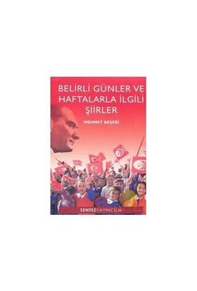 Belirli Günler Ve Haftalarla İlgili Şiirler-Mehmet Beşeri