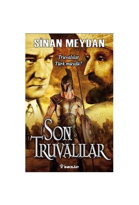 Son Truvalılar - Truvalılar Türk müydü? - Sinan Meydan