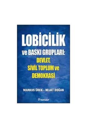 Lobicilik ve Baskı Grupları - Markus Ürek