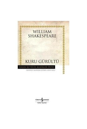 Kuru Gürültü-William Shakespeare