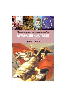 Avrupa'nın Kısa Tarihi - Gordon Kerr