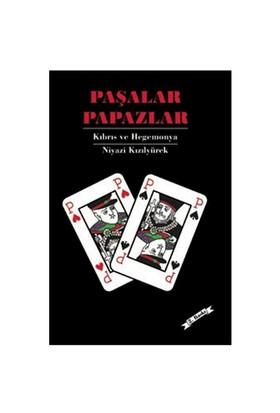 Paşalar Papazlar - Niyazi Kızılyürek