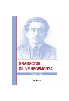 Gramsci'de Dil ve Hegemonya - Peter Ives