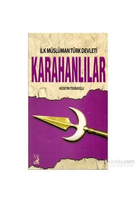 İlk Müslüman Türk Devleti Karahanlılar - Hüseyin Tekinoğlu