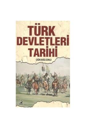 Türk Devletleri Tarihi - Çığır Doğu Zorlu