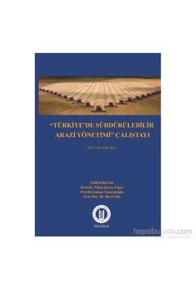 Türkiye'De Sürdürülebilir Arazi Yönetimi Çalıştayı 26-27 Mayıs 2011-Birol Alas