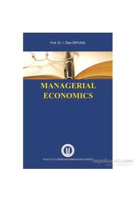 Managerial Economics-İ. Özer Ertuna