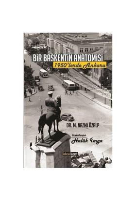 Bir Başkentin Anatomisi 1950'Lerde Ankara-M. Nazmi Özalp