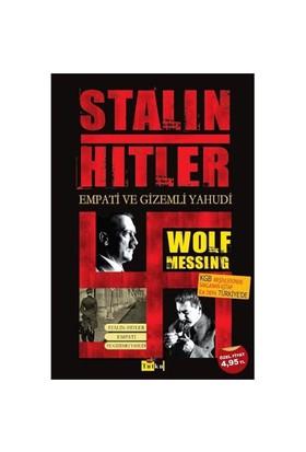 Stalin Hitler Empati ve Gizemli Yahudi