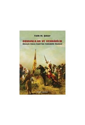 Osmanlılar Ve Vehhabilik