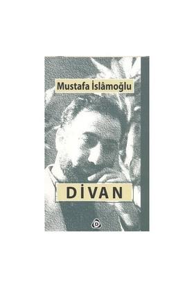 Divan-Mustafa İslamoğlu