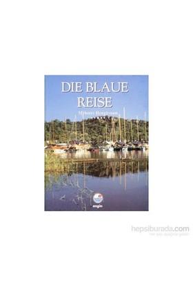 Die Blaue Reise (Ciltli)-Mehmet Hengirmen